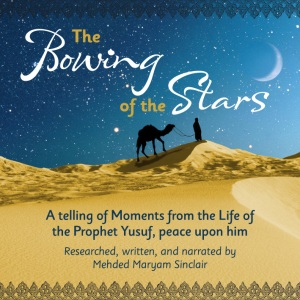 Moments form the Life of the Prophet Yusuf, peace upon him
